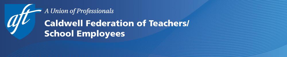 Caldwell Federation of Teachers & School Employees